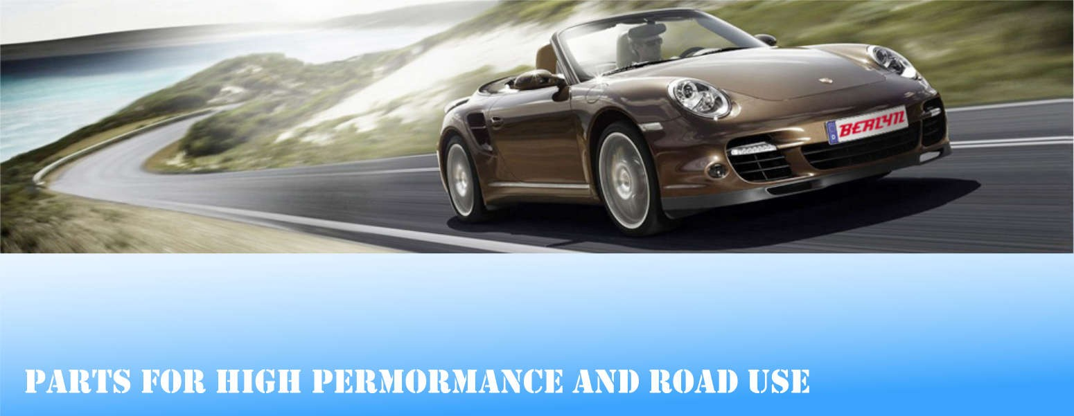 Parts for road use and high performance